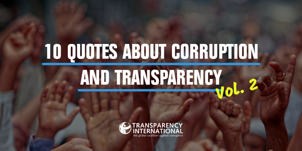 10 Quotes About Corruption And Transparency Vol 2