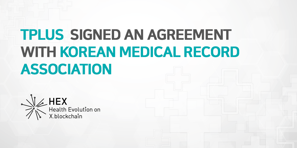 NOTICE] TPLUS signed an agreement with Korean Medical Record Association