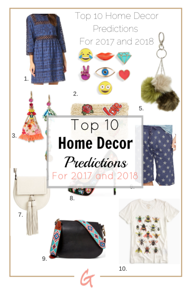 Top 10 Home Decor Predictions For 2017 And 2018 Amanda