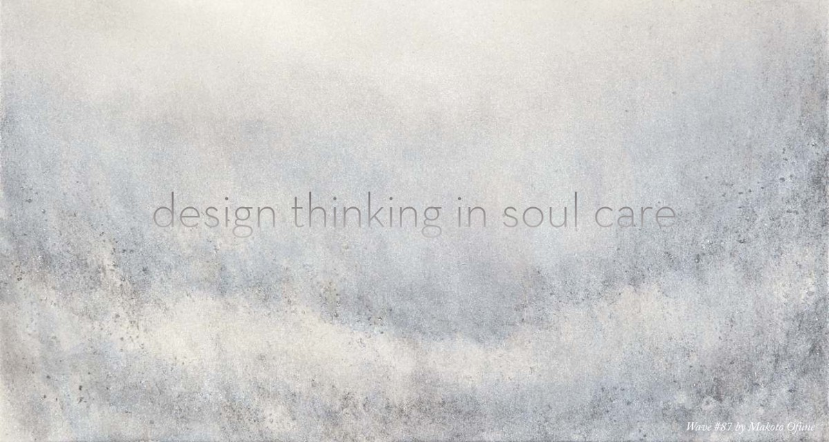 Design Thinking in Soul Care