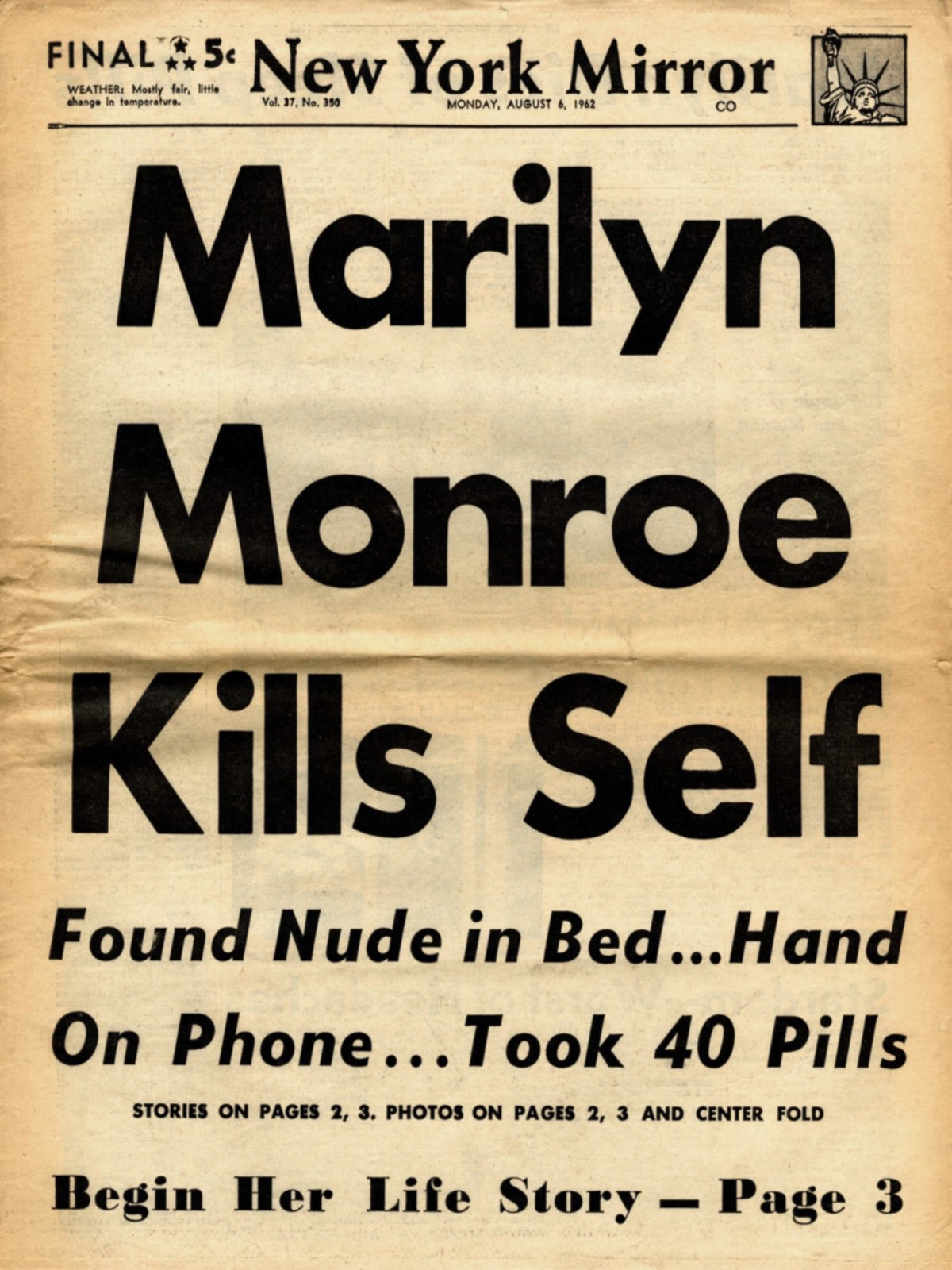 Lurid newspaper headlines reported Monroe's death as suicide