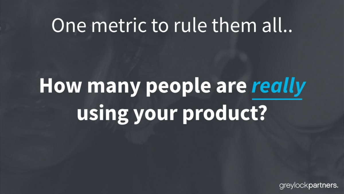 news.greylock.com - The Only Metric That Matters - Now With Fancy Slides!