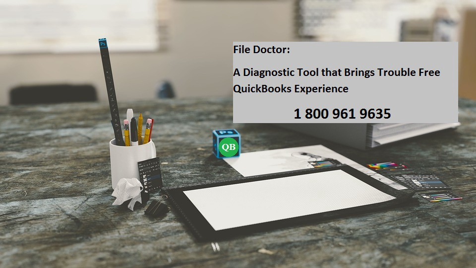 File Doctor: A Diagnostic Tool that Brings Trouble Free