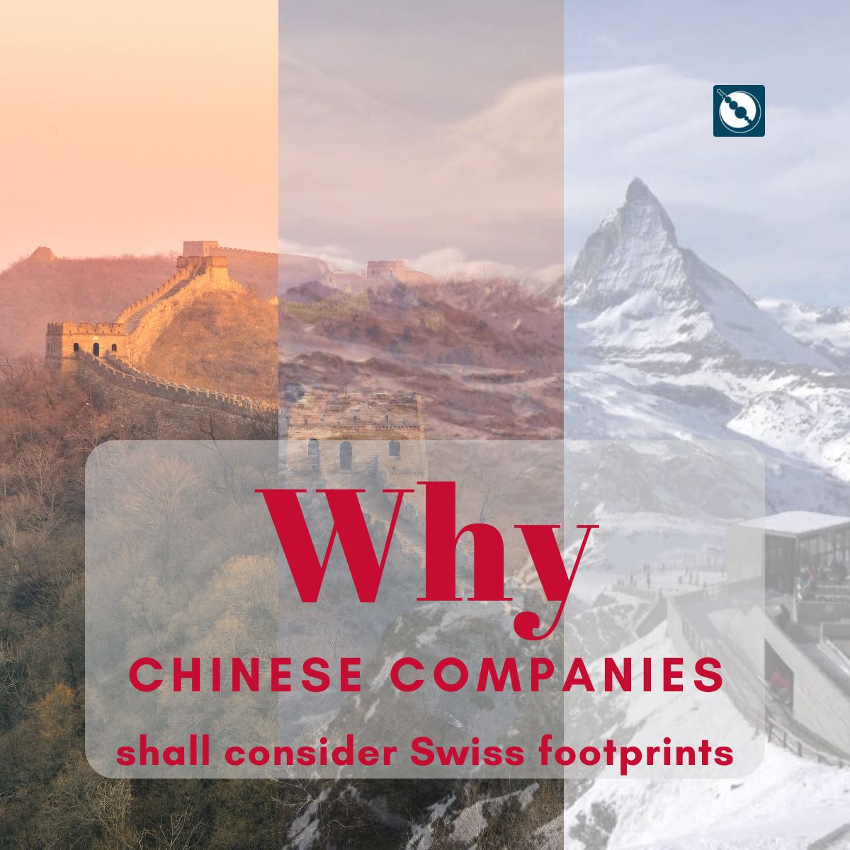 Why Chinese companies shall consider Swiss footprints