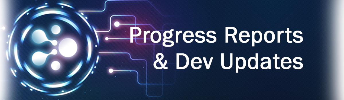 Progress Reports & Dev Updates