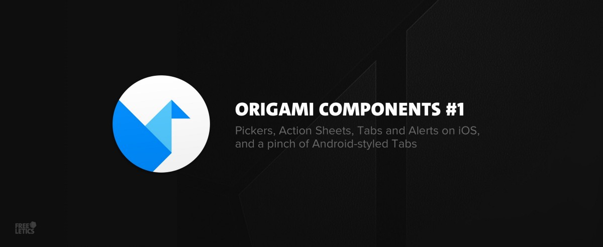Origami Components 1 Pickers Action Sheets Tabs And Alerts On