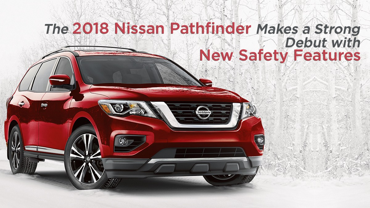 2018 nissan pathfinder makes a strong debut with new. Black Bedroom Furniture Sets. Home Design Ideas