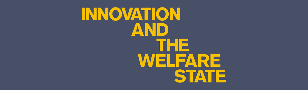 Innovation and the Welfare State