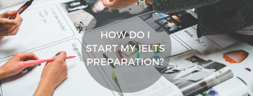 1*6wtQpRfsF7ryoTFYZTFEyA - IELTS Beginners: How do I Start my IELTS Preparation?