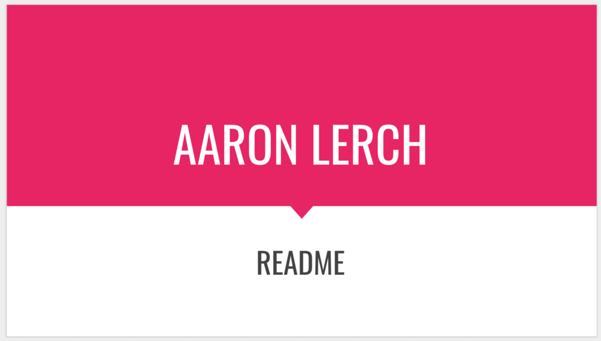 Manager README of Aaron Lerch, Engineering Manager at InVision