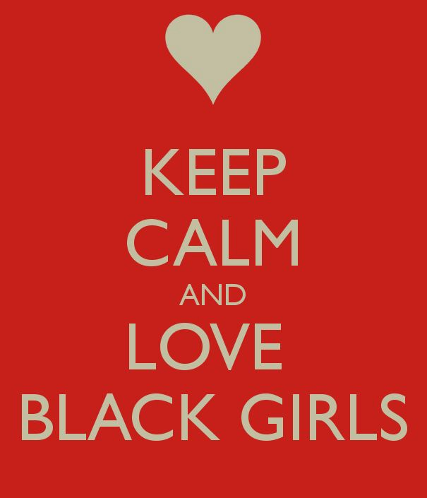 I love black chicks