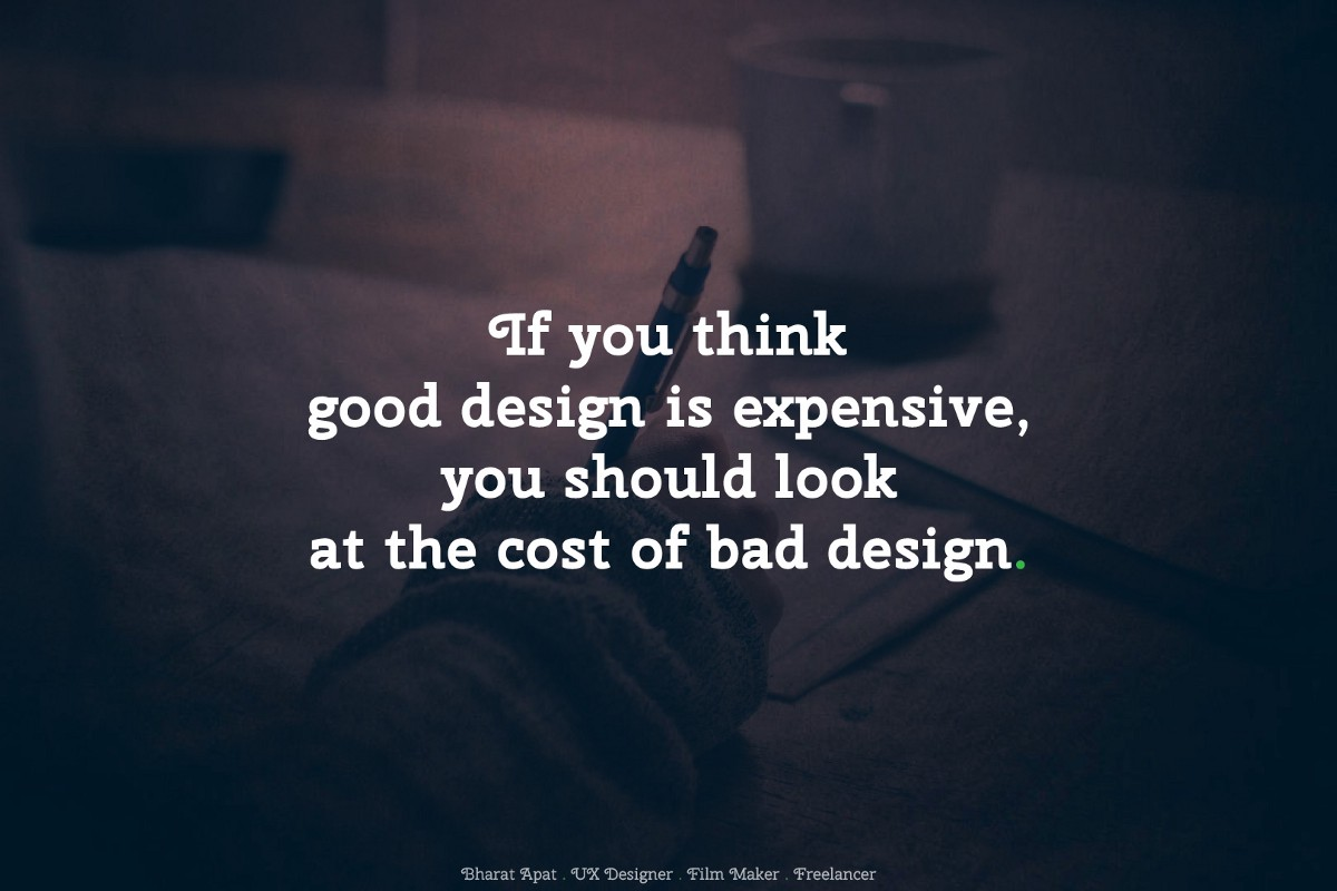 52 Most Favorite Quotes On Design Crowd Sourced Bharat Apat