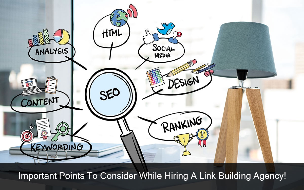 Important Points To Consider While Hiring A Link Building