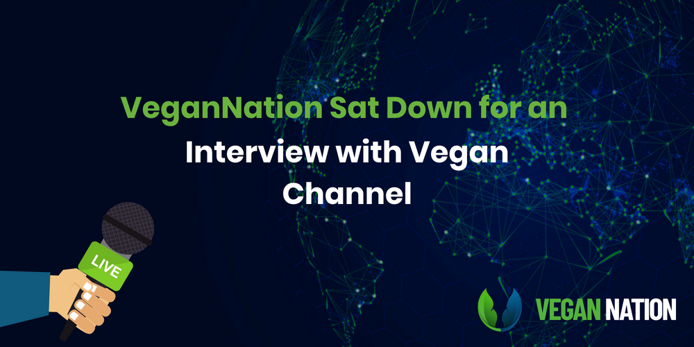 VeganNation Sat Down for an Interview with Vegan Channel