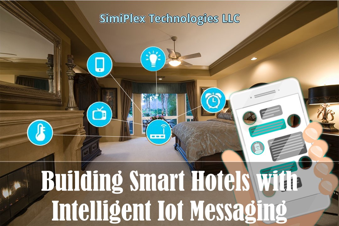 Building Smart Hotels With Intelligent Iot Messaging