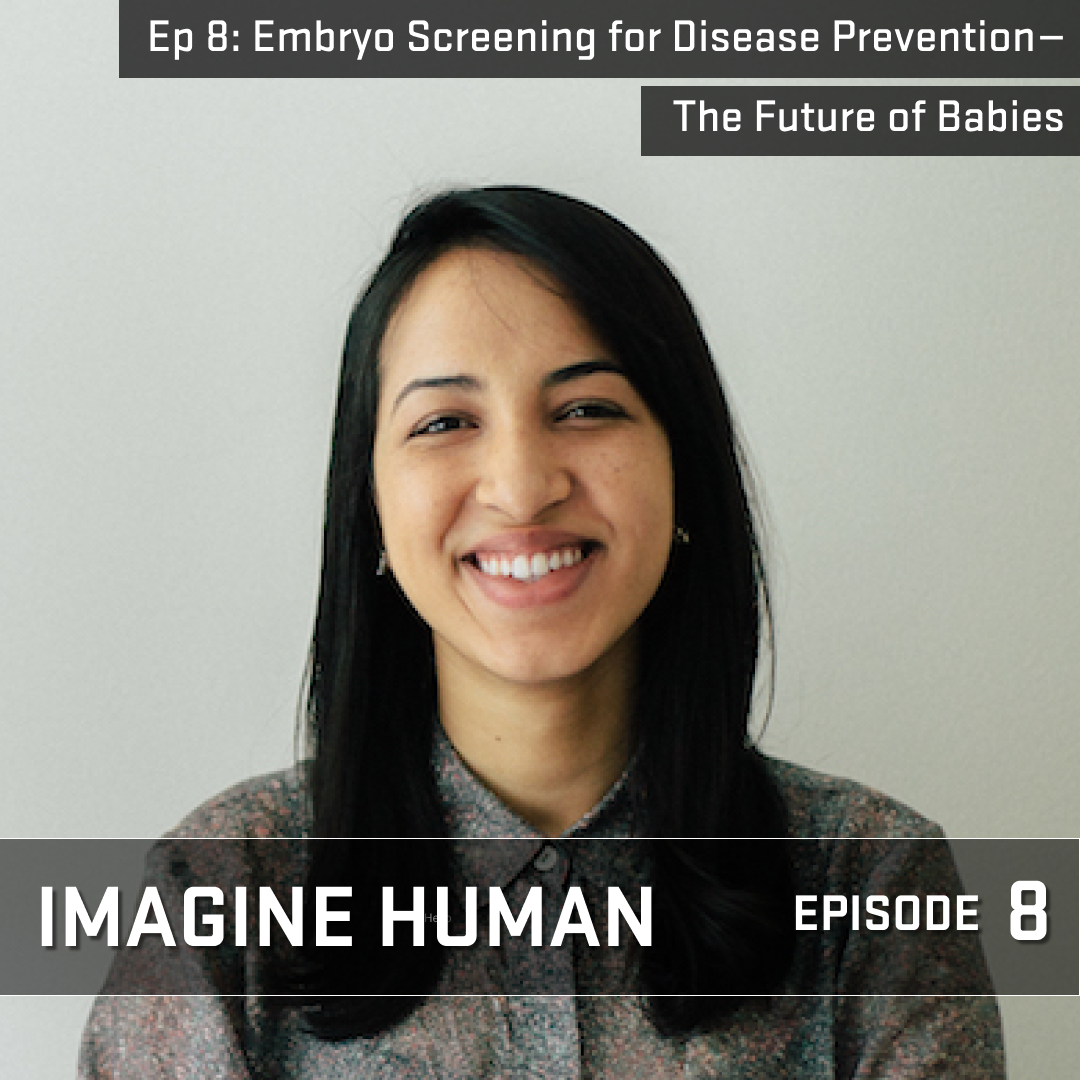 Episode 8 Embryo Screening For Disease Prevention The Future Of