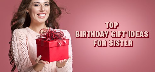 Her Birthday Is The Most Suitable Occasion For You To Express Your Feelings So Have Picked Perfect Gift Darling Sister