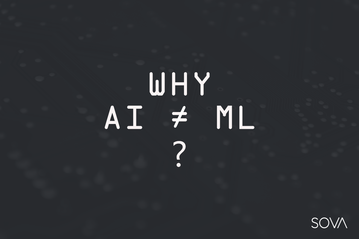 Why Does AI ≠ ML? Considering The Examples Of Chatbots Creation.