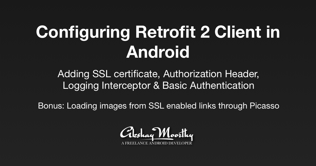 Configuring Retrofit 2 Client In Android Proandroiddev
