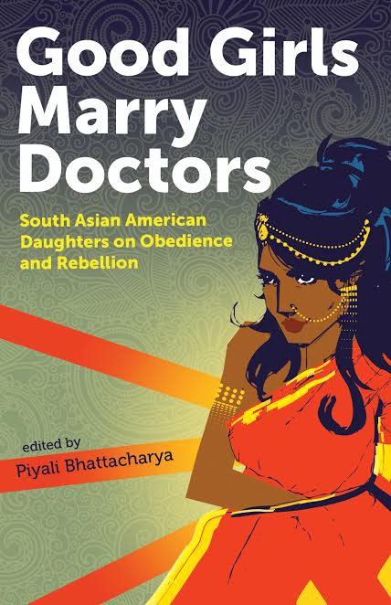 Truth Essays In Without Shame Ayesha Mattus Essay In Good Girls Marry Doctors South  Asian American Daughters On Obedience And Rebellion Aunt Lute Books  Reaction Essay Examples also Descriptive Writing Essay Good Girls Marry Doctors  Anomaly  Medium How To Write Narrative Essay