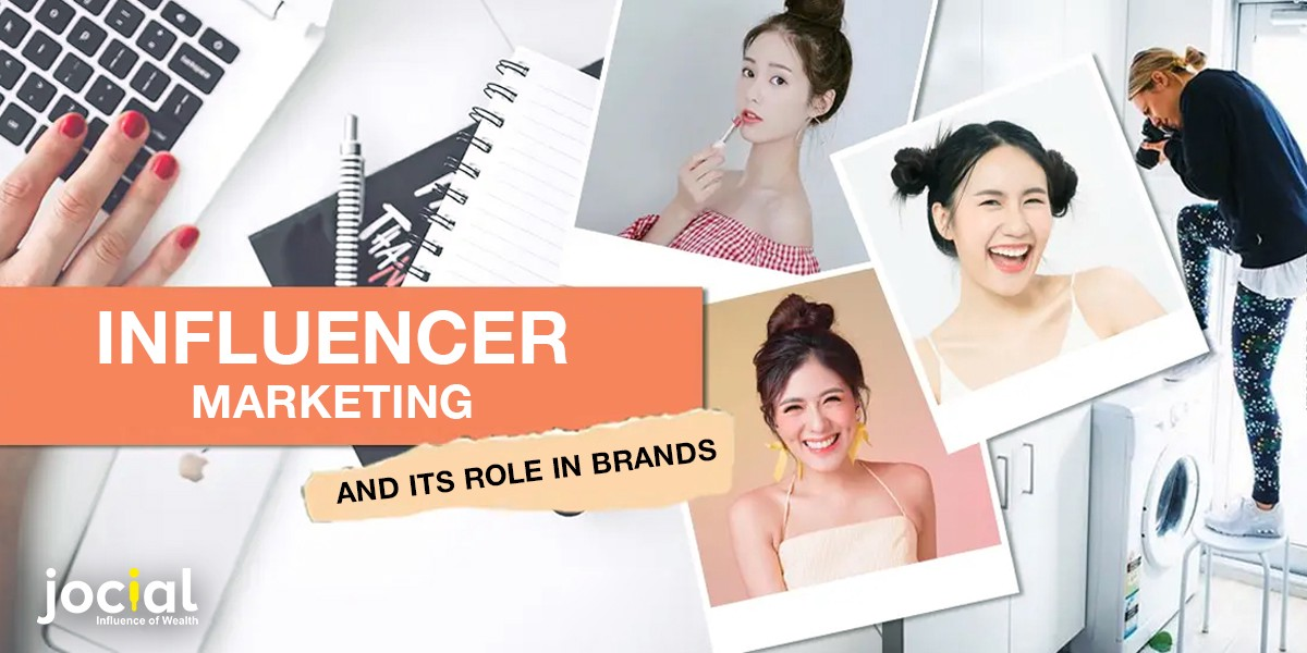 Influencer Marketing And Its Role In Brands