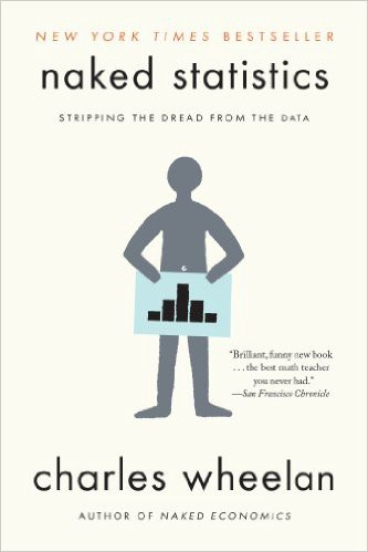 Stripping the Dread from the Data - Charles Wheelan