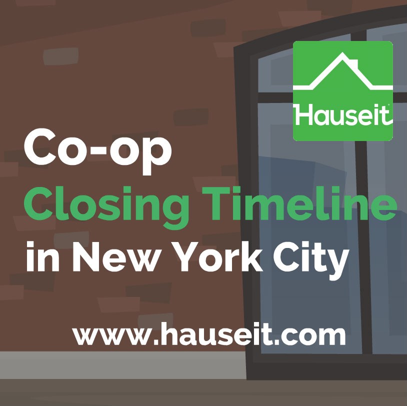 Co Op Apartment: How Long Does It Take To Close On A Co-op Apartment In NYC?