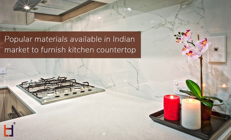 Popular Materials Available In Indian Market To Furnish Kitchen