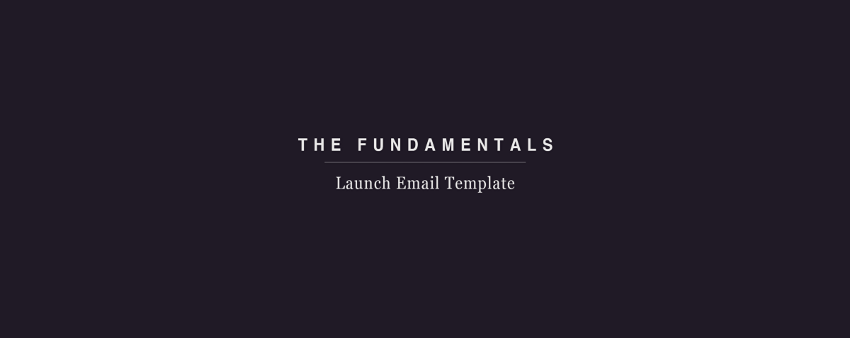 new product launch email template - product launch email template the fundamentals medium