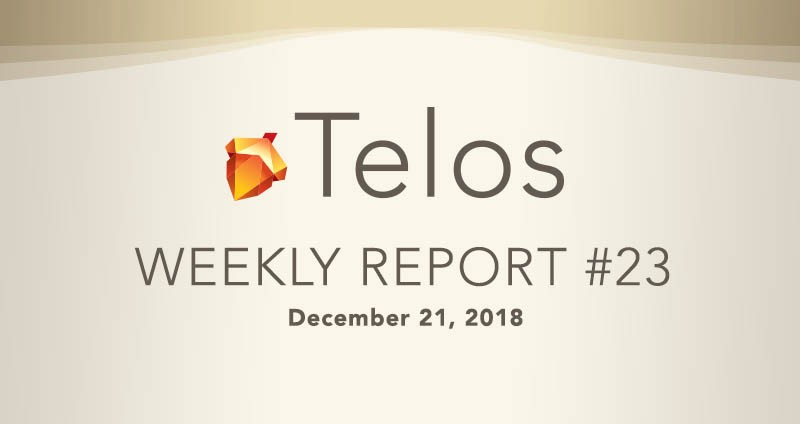 97a7de63c2e5 Telos Blockchain Network — Weekly Report — December 21st