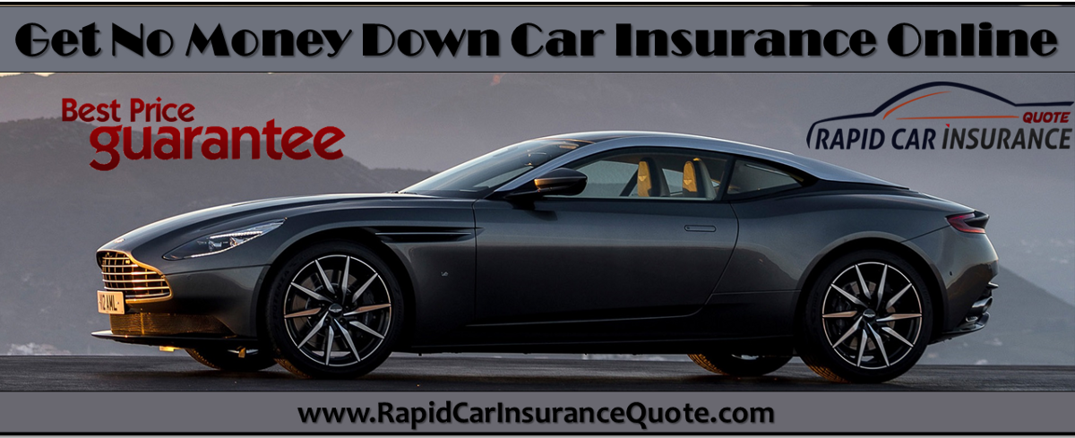 no money down car insurance with affordable rates rapidcarinsurancequote medium. Black Bedroom Furniture Sets. Home Design Ideas