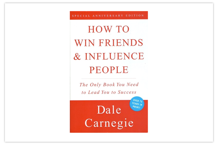 How To Win Friends and Influence People by Dale Carnegie (Top 10