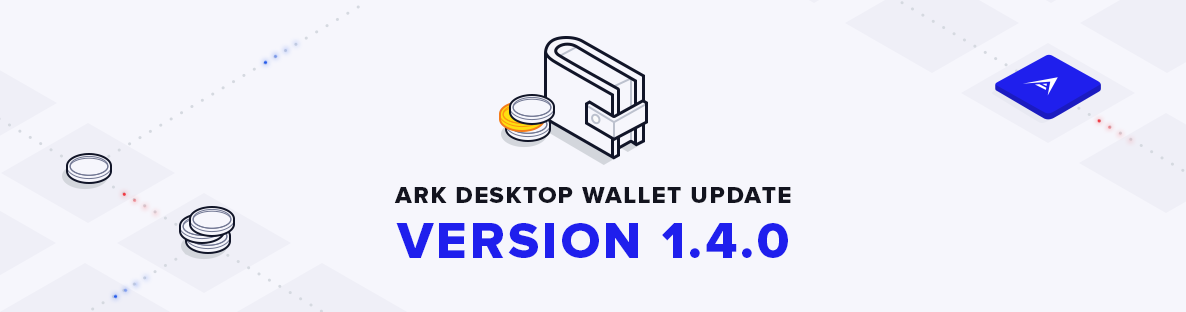 Ark Is Releasing Another Major Update For The Ark Desktop Wallet Version  Adds A Lot Of New Features Better Ui And Bug Fixes