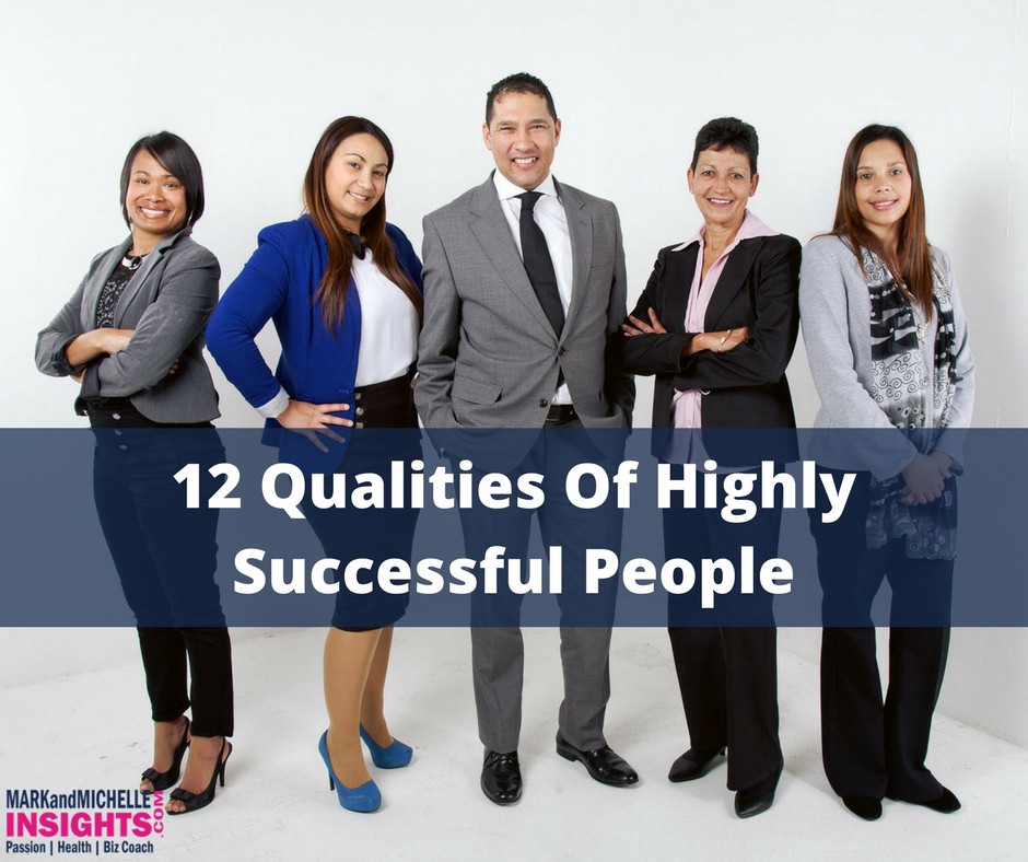 the qualities of highly successful people Understand how your professional heroes got to where they are today we've uncovered the top 10 qualities of highly successful people.