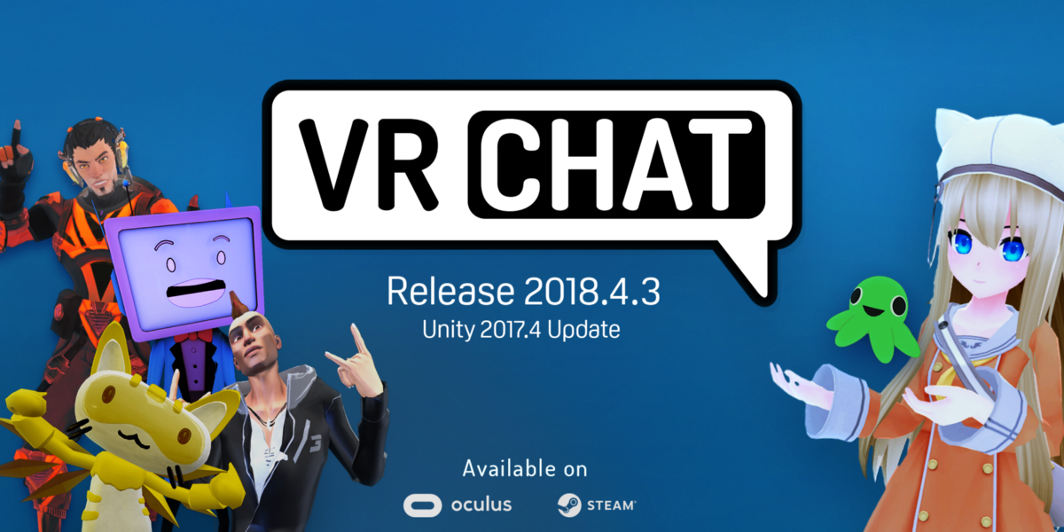 VRChat 2018.4.3, Unity 2017.4, and the Oculus Store