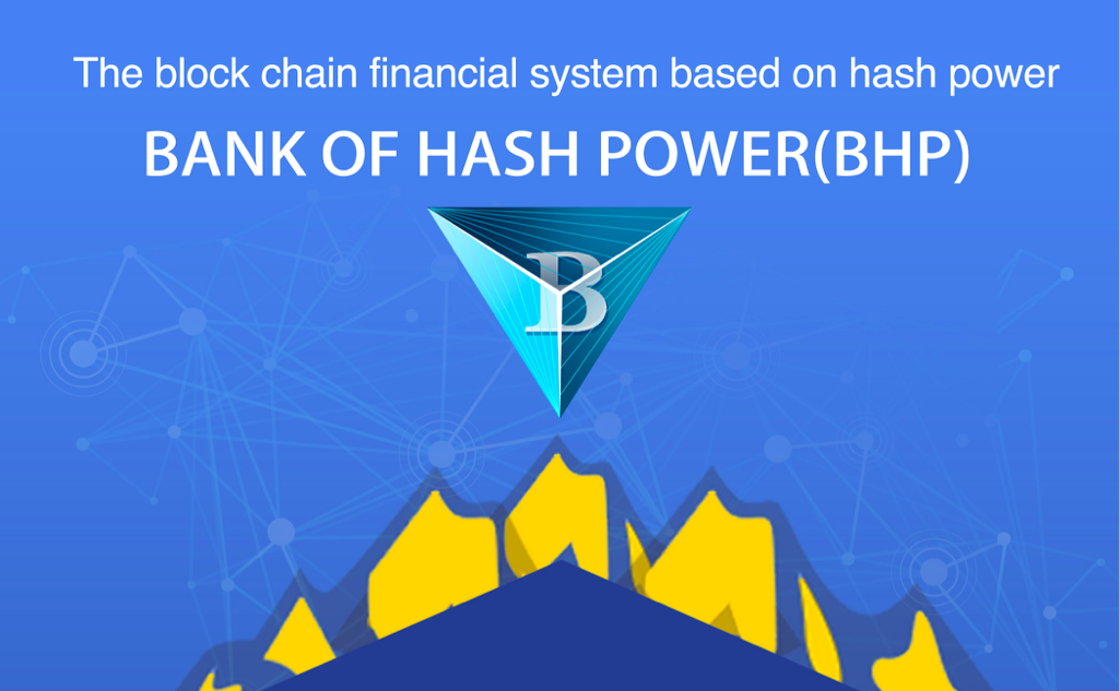 What is Bank of Hash Power – BHPFinance – Medium