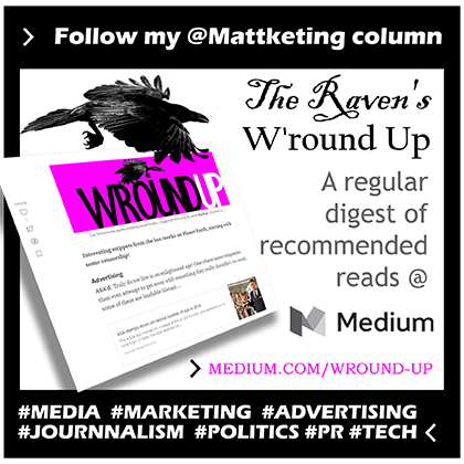 The Raven: Marketing, Media, Tech & Start-up W'round-up | 9 August 2017