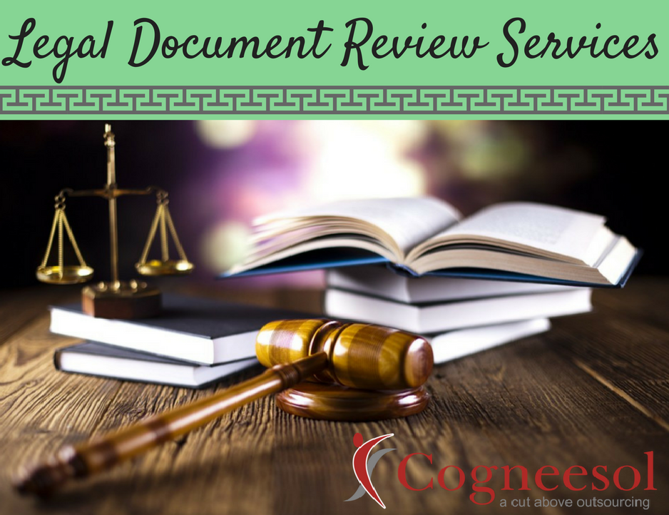 Outsource Document Review Services For Lawyers Law FirmsCogneesol - Legal document review