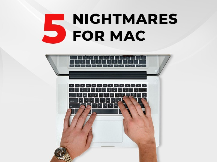 Top 5 Mac Nightmares (Solutions Included) – Stellar Data
