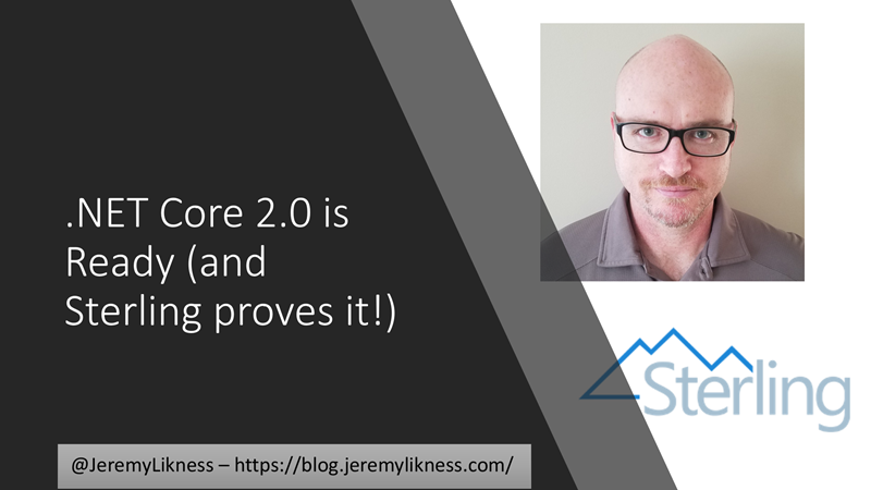 .NET Core 2.0 is Ready and Sterling Proves It! – Developer for Life