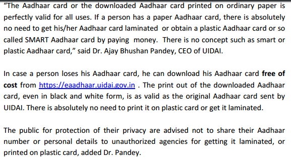 Clarification from UIDAI that black and white printouts of Aadhaar info are as valid as the Aadhaar card sent to you or the plastic cards that someone laminated for you