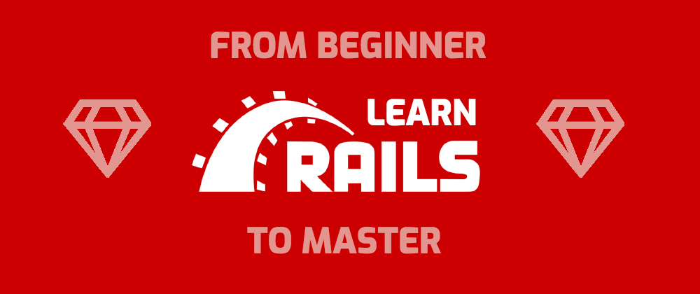 How To Learn Ruby On Rails A Guide To Resources From