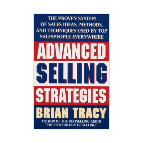 advanced selling strategies by brian tracy top 10 quotes