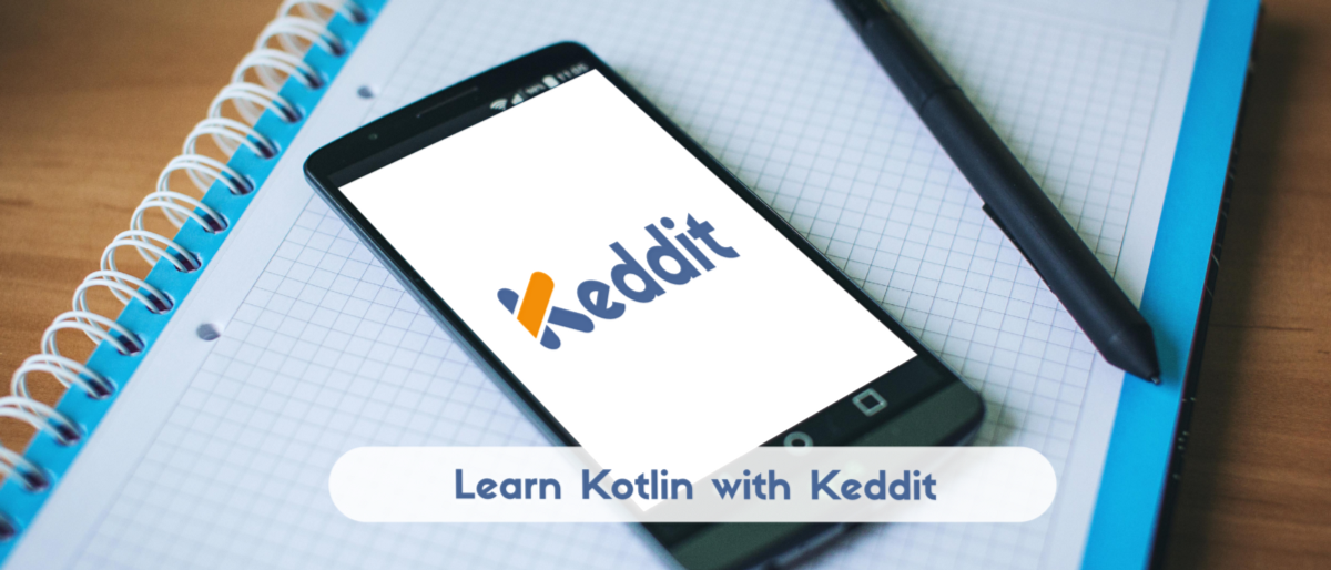 Learn Kotlin while developing an Android App (Introduction)