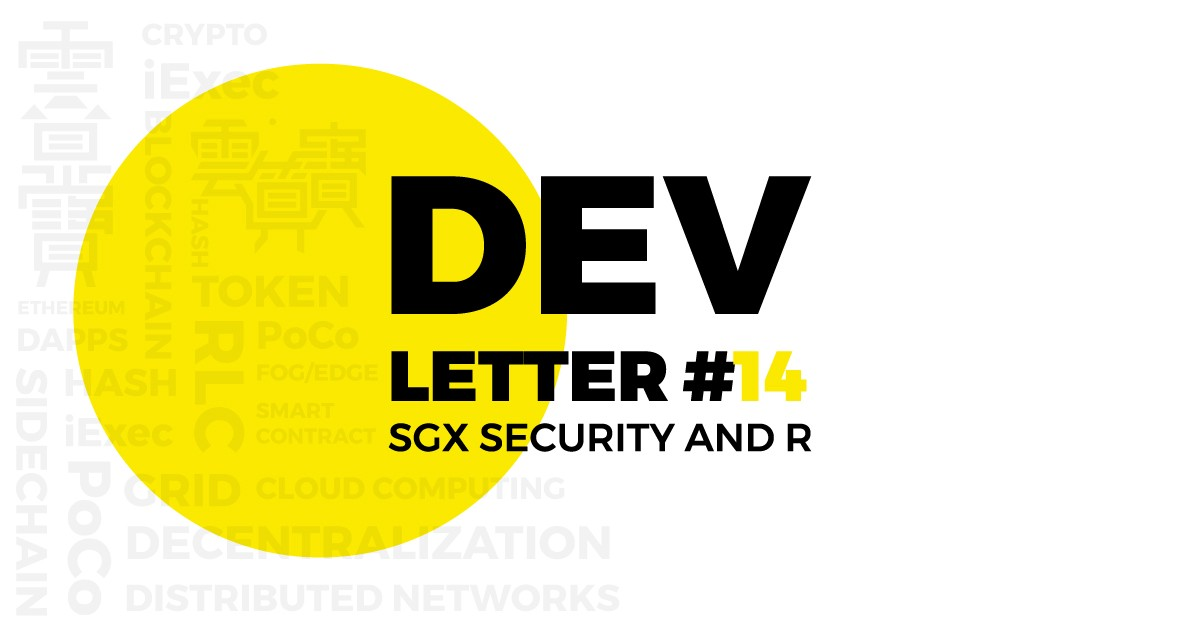 iexec dev letter 14 intel sgx security and r 14 feb 2018