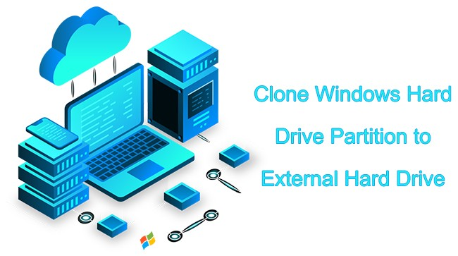 How to Clone Windows Hard Drive Partition to External Hard Drive