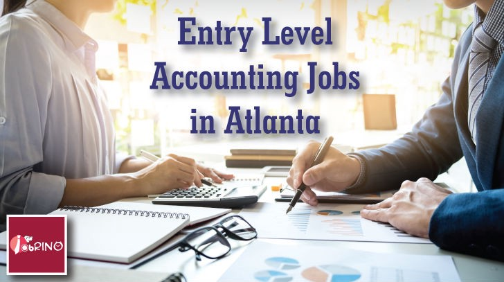 Latest Entry Level Accounting Jobs In Atlanta Job Vacancy In Usa