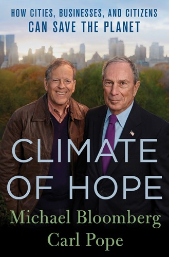 """""""Climate Of Hope"""" Offers Cities, Businesses And Citizens As Drivers Of Climate Action"""