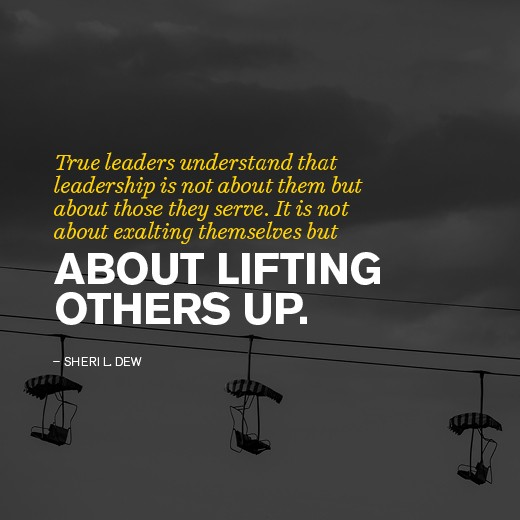 Uncommon Quotes To Inspire Leaders To Turn Up The Love
