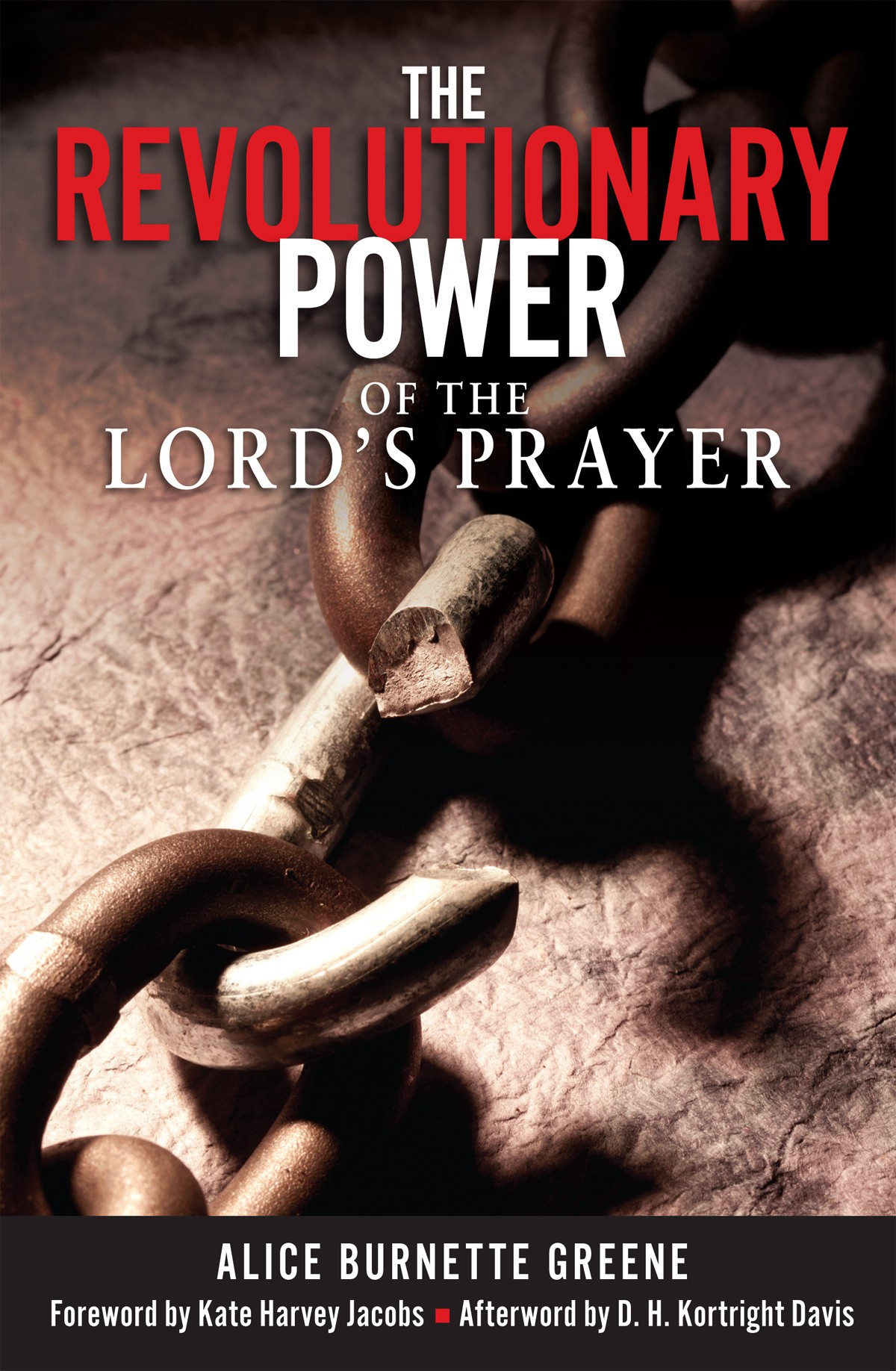 the revolutionary power of the lord u0027s prayer u2013 the christian